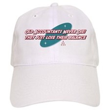 Old Accountants Never Die Baseball Cap