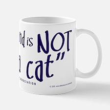 """Not """"just a cat"""" Mug"""