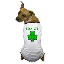 Irish Feck Off Dog T-Shirt