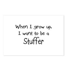 When I grow up I want to be a Stuffer Postcards (P