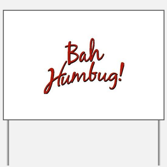 Bah, Humbug Yard Sign