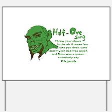 Half Orc Song Yard Sign