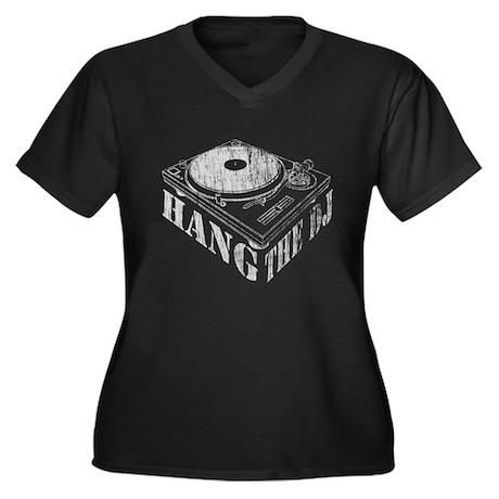 Hang the DJ Women's Plus Size V-Neck Dark T-Shirt