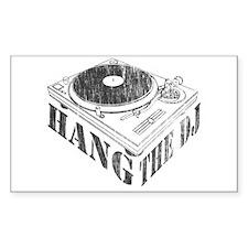 Hang the DJ Rectangle Decal