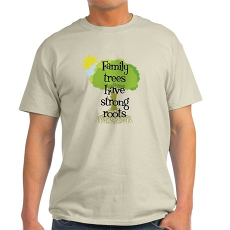 Trees Have Strong Roots Light T-Shirt