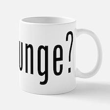 got lounge? Mug