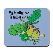 Full of Nuts Mousepad