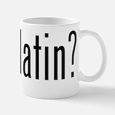got latin? Mug