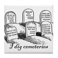 I Dig Cemeteries Tile Coaster