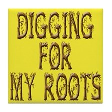 Digging for my Roots Tile Coaster