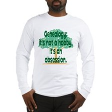 Genealogy Obsession Long Sleeve T-Shirt