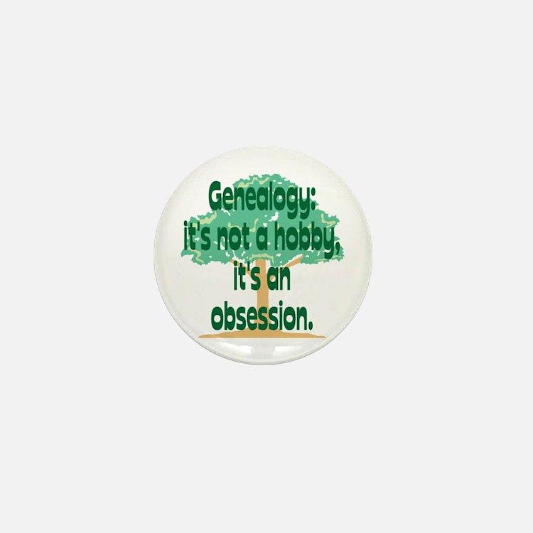 Genealogy Obsession Mini Button