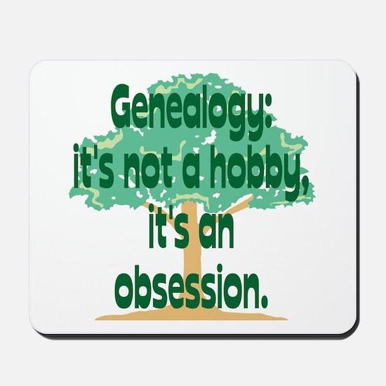 Genealogy Obsession Mousepad