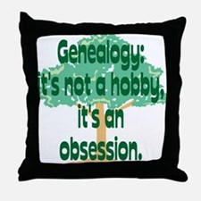Genealogy Obsession Throw Pillow