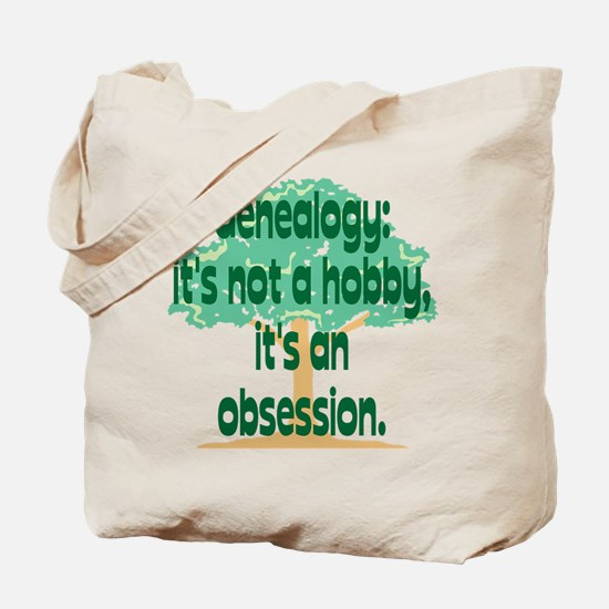 Genealogy Obsession Tote Bag