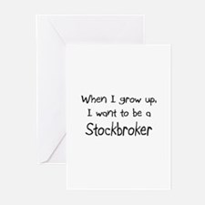 When I grow up I want to be a Stockbroker Greeting