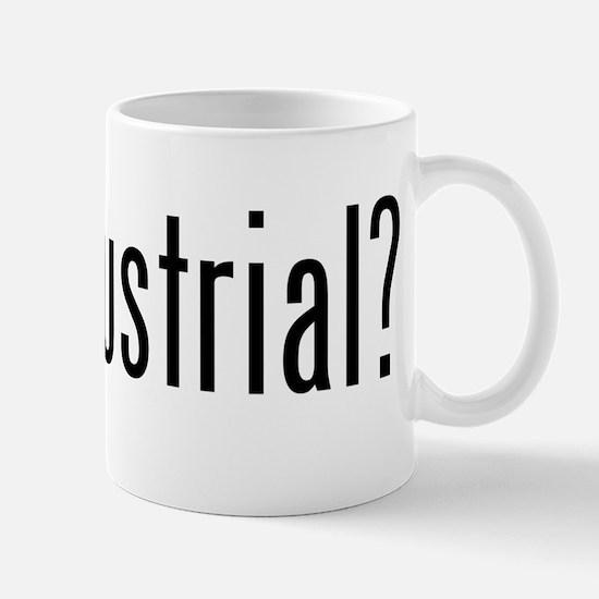 got industrial? Mug