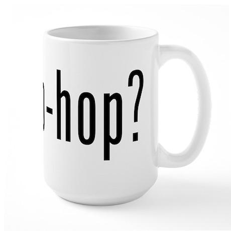 got hip-hop? Large Mug