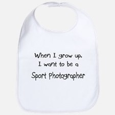 When I grow up I want to be a Sport Photographer B