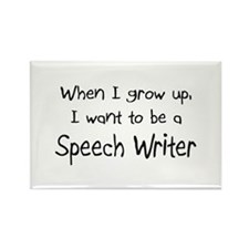 When I grow up I want to be a Speech Writer Rectan