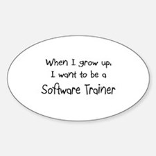 When I grow up I want to be a Software Trainer Sti