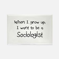 When I grow up I want to be a Sociologist Rectangl