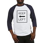 Keep Left Baseball Jersey
