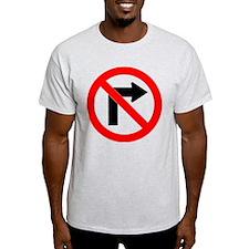 No Right Turn T-Shirt