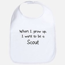 When I grow up I want to be a Scout Bib