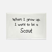 When I grow up I want to be a Scout Rectangle Magn