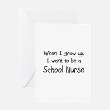 When I grow up I want to be a School Nurse Greetin