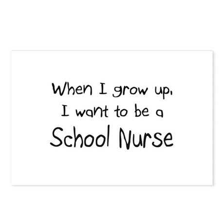 When I grow up I want to be a School Nurse Postcar