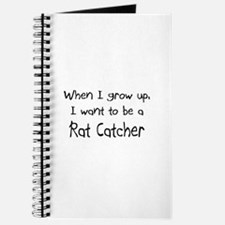 When I grow up I want to be a Rat Catcher Journal