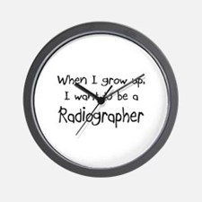 When I grow up I want to be a Radiographer Wall Cl
