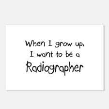 When I grow up I want to be a Radiographer Postcar