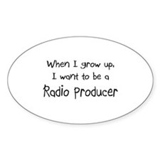When I grow up I want to be a Radio Producer Stick