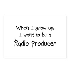 When I grow up I want to be a Radio Producer Postc