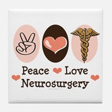 Peace Love Neurosurgery Tile Coaster