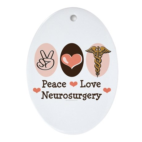 Peace Love Neurosurgery Oval Ornament
