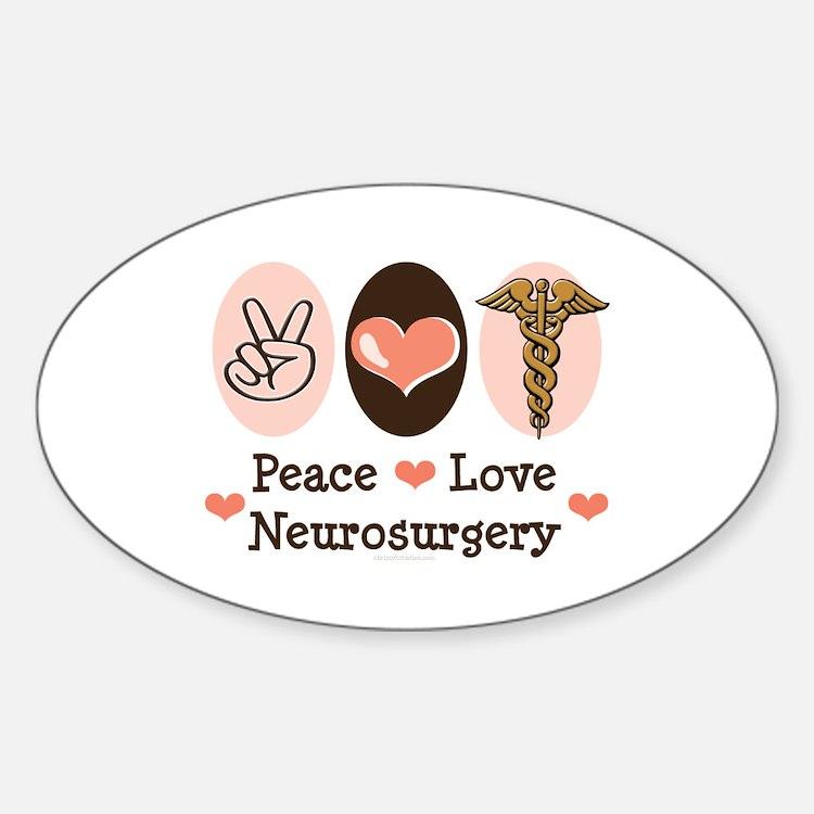 Peace Love Neurosurgery Oval Decal