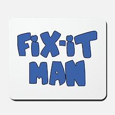 Fix-it Man Mousepad