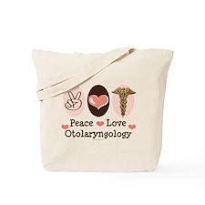 Peace Love Otolaryngology ENT Tote Bag