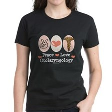 Peace Love Otolaryngology ENT Tee