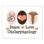 Peace Love Otolaryngology ENT Small Poster