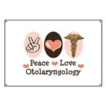 Peace Love Otolaryngology ENT Banner