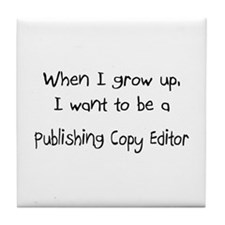 When I grow up I want to be a Publishing Copy Edit
