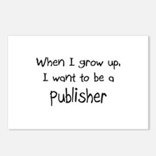 When I grow up I want to be a Publisher Postcards