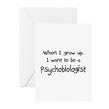 When I grow up I want to be a Psychobiologist Gree