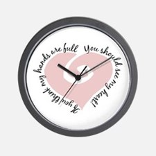 Full Hands Full Heart - Wall Clock