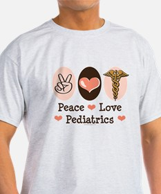 Peace Love Pediatrics T-Shirt
